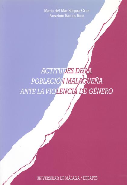 ACTITUDES DE LA POBLACION MALAGUEÑA ANTE LA VIOLENCIA DE GENERO