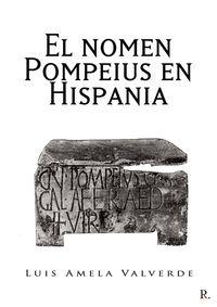 EL NOMEN POMPEIUS EN HISPANIA