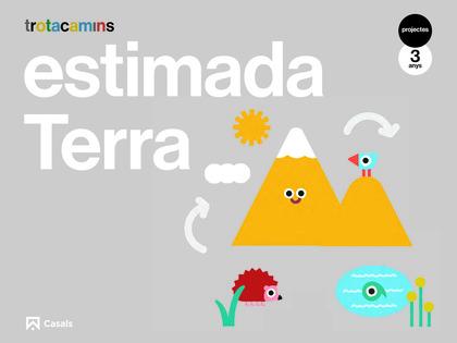 ESTIMADA TERRA 3 ANYS TROTACAMINS