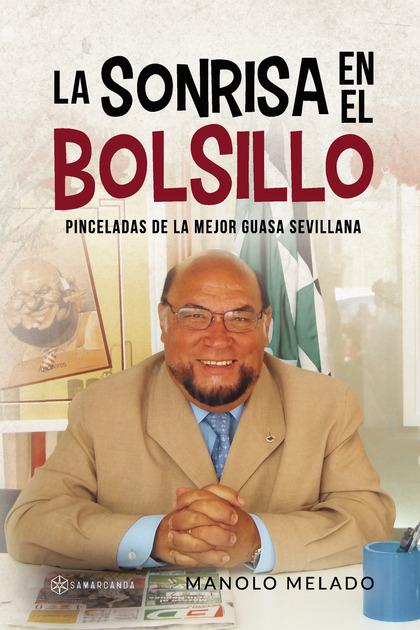 LA SONRISA EN EL BOLSILLO.