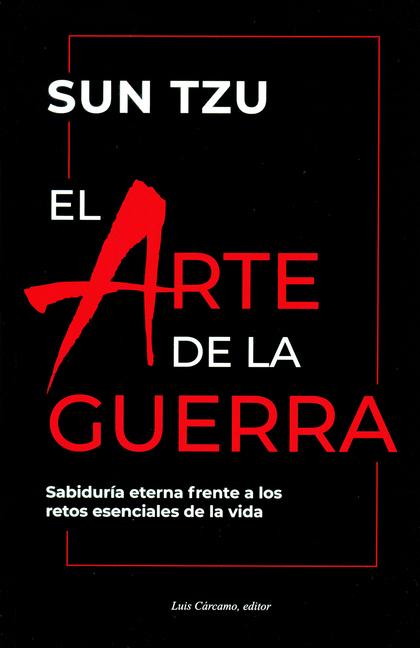 EL ARTE DE LA GUERRA                                                            SABIDURÍA ETERN