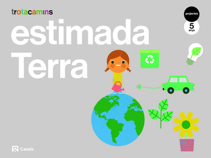ESTIMADA TERRA 5 ANYS TROTACAMINS