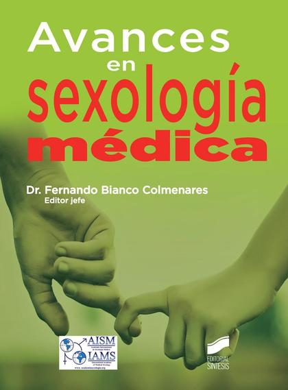AVANCES EN SEXOLOGÍA MÉDICA