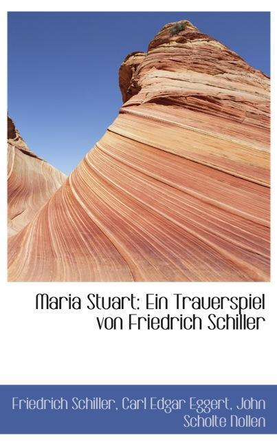 Maria Stuart: Ein Trauerspiel von Friedrich Schiller