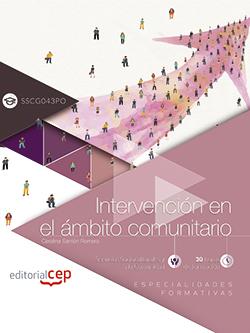 INTERVENCIÓN EN EL ÁMBITO COMUNITARIO (SSCG043PO). ESPECIALIDADES FORMATIVAS.