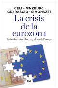 LA CRISIS DE LA EUROZONA. LA BRECHA ENTRE EL NORTE Y EL SUR DE EUROPA