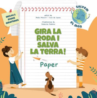 GIRA LA RODA I SALVA LA TERRA! PAPER (VVKIDS).