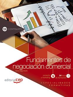 FUNDAMENTOS DE NEGOCIACIÓN COMERCIAL (COMT069PO). ESPECIALIDADES FORMATIVAS.