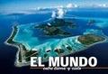 MUNDO, EL - ENTRE TIERRA Y CIELO