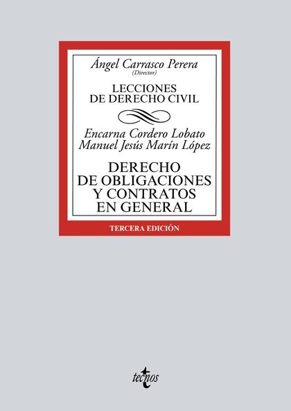 DERECHO DE OBLIGACIONES Y CONTRATOS EN GENERAL. LECCIONES DE DERECHO CIVIL