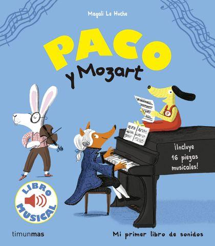 PACO Y MOZART. LIBRO MUSICAL.