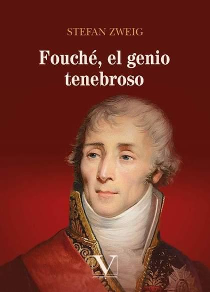 FOUCH´, EL GENIO TENEBROSO