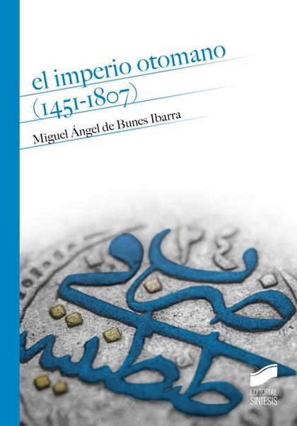EL IMPERIO OTOMANO (1451-1807)