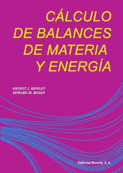 Cálculo de balances de materia y energía