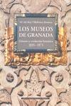 LOS MUSEOS DE GRANADA. GÉNESIS Y EVOLUCIÓN HISTÓRICA