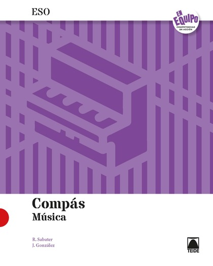 COMPÁS. MÚSICA 4 ESO - EN EQUIPO