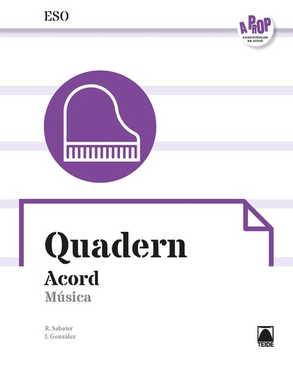 ACORD. QUADERN - MÚSICA 4 ESO (A PROP)