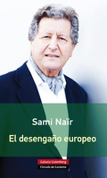 EL DESENGAÑO EUROPEO.