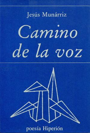 CAMINO DE LA VOZ.