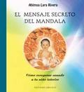 EL MENSAJE SECRETO DEL MANDALA: CÓMO RECUPERAR SANADO A TU NIÑO INTERI