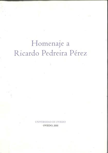 HOMENAJE A RICARDO PEDREIRA PÉREZ