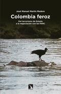 COLOMBIA FEROZ.