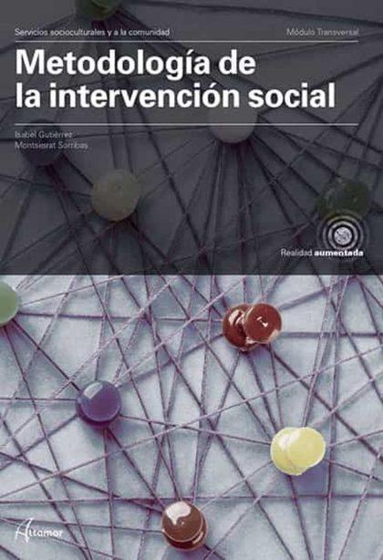 METODOLOGÍA DE LA INTERVENCIÓN SOCIAL. GRADO SUPERIOR