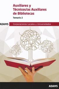 019 T2 AUXILIARES Y TECNICOS ; AS AUXILIARES DE BIBLIOTECAS CORPORACIONES LOCALE