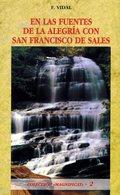 EN LAS FUENTES DE LA ALEGRÍA CON SAN FRANCISCO DE SALES