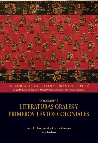 LITERATURAS ORALES Y PRIMEROS TEXTOS COLONIALES. VOL. 1. COLECCI¢N HISTORIA DE L