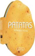PATATAS. 50 RECETAS FÁCILES