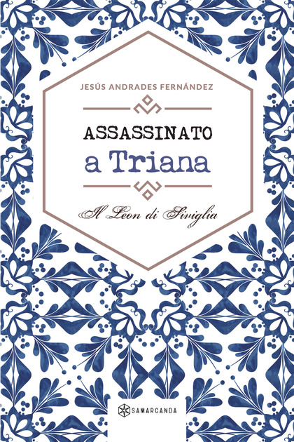 ASSASSINATO A TRIANA.