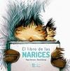EL LIBRO DE LAS NARICES.