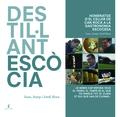 DESTIL·LANT ESCÒCIA                                                             HOMENATGE D´EL