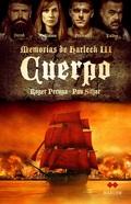 CUERPO. MEMORIAS DE HARLECH 3.