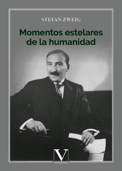 MOMENTOS ESTELARES DE LA HUMANIDAD.