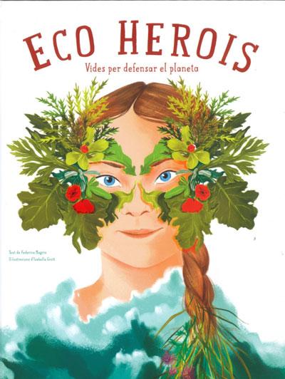 ECO HEROIS (VVKIDS)