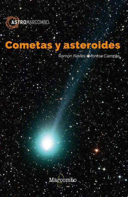 COMETAS Y ASTEROIDES.