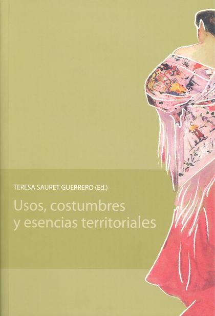 USOS, COSTUMBRES Y ESENCIAS TERRITORIALES