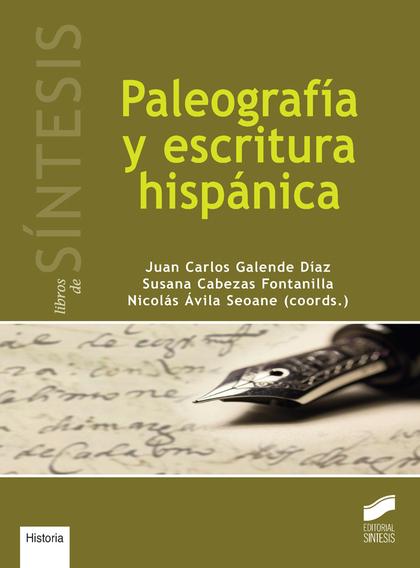 PALEOGRAFIA Y ESCRITURA HISPANICA.