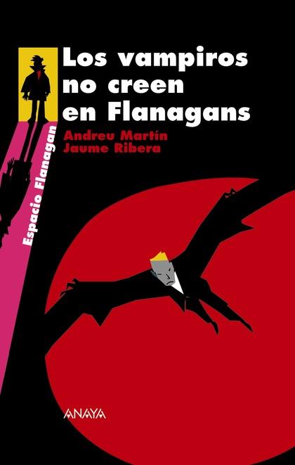 LOS VAMPIROS NO CREEN EN FLANAGANS. SERIE FLANAGAN, 8