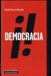 ¡DEMOCRACIA!. LIBERTAD PRIVADA Y LIBERTAD REBELDE