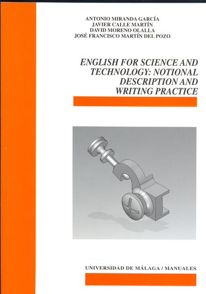 ENGLISH FOR SCIENCE ANT TECHNOLOGY. WRITING PRACTICE