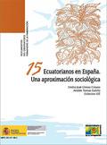 ECUATORIANOS EN ESPAÑA : UNA APROXIMACIÓN SOCIOLÓGICA