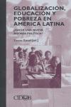 GLOBALIZACIÓN, EDUCACIÓN Y POBREZA EN AMÉRICA LATINA: ¿HACIA UNA NUEVA AGENDA POLÍTICA?