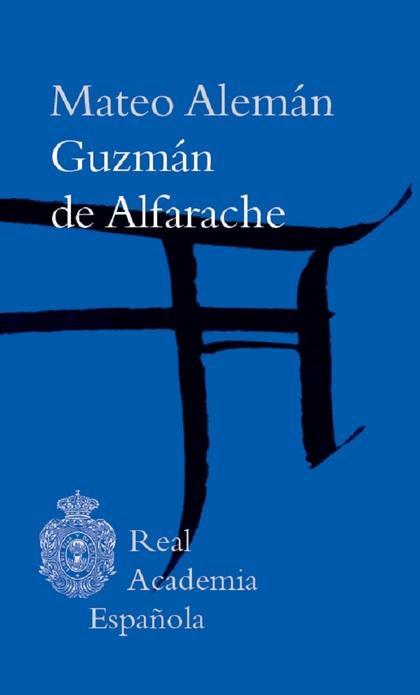 GUZMÁN DE ALFARACHE.