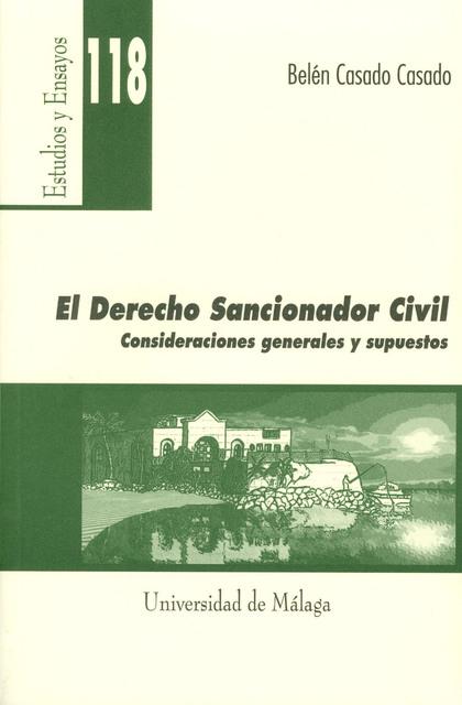 EL DERECHO SANCIONADOR CIVIL: CONSIDERACIONES GENERALES Y SUPUESTOS.