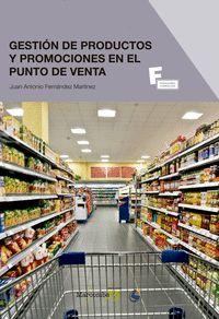 *GESTIÓN DE PRODUCTOS Y PROMOCIONES EN EL PUNTO DE VENTA