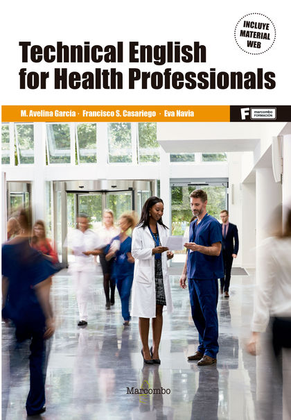 TECHNICAL ENGLISH FOR HEALTH PROFESSIONALS