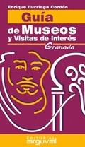 GUÍA DE MUSEOS Y VISITAS DE INTERÉS: GRANADA